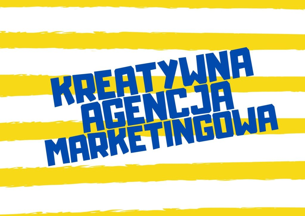 kreatywna agencja marketingowa